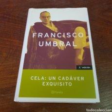 Libros de segunda mano: CELA - UN CADAVER EXQUISITO - FRANCISCO UMBRAL. Lote 260842380