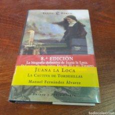 Libros de segunda mano: JUANA LA LOCA - LA CAUTIVA DE TIRDESILLAS - MANUEL FERNANDEZ ALVAREZ. Lote 260843010