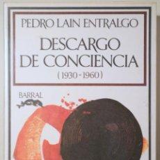 Livros em segunda mão: LAIN ENTRALGO, PEDRO - DESCARGO DE CONCIENCIA 1930-1960 - BARCELONA 1976 - 1ª EDICIÓLN. Lote 260855050