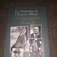 Libros de segunda mano: LA MEMORIA DE L'ESTEVE ALBERT, EDICIÓ JOSEP PUIG I PLA. Lote 262009365