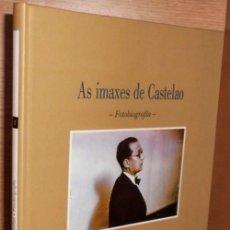 Libros de segunda mano: AS IMAXES DE CASTELAO. FOTOBIOGRAFIA. XOSE ENRIQUE ACUÑA. A NOSA TERRA. NUEVO. GALICIA.. Lote 262069430