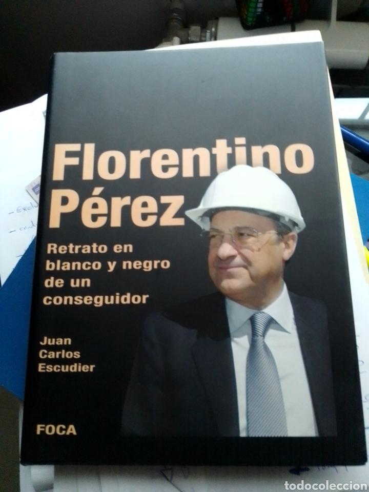FLORENTINO PÉREZ - ESCUDIER, JUAN CARLOS (Libros de Segunda Mano - Biografías)
