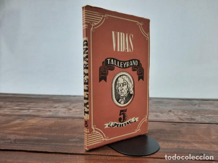 TALLEYRAND, VIDAS - HECTOR DEL VALLE - EDICIONES ATLAS, 1943, MADRID (Libros de Segunda Mano - Biografías)