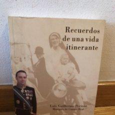 Libros de segunda mano: RECUERDOS DE UNA VIDA ITINERANTE LUIS GUILLERMO PERINAT. Lote 262904645