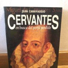 Libros de segunda mano: JEAN CANAVAGGIO CERVANTES EN BUSCA EL PERFIL PERDIDO. Lote 262904775