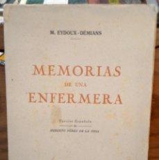 Libros de segunda mano: MEMORIAS DE UNA ENFERMERA 1914 - M. EYDOUX - DEMAINS - 1917. Lote 262939615