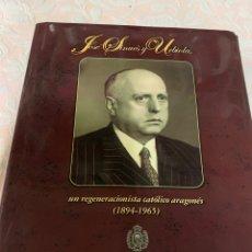 Libros de segunda mano: JOSÉ SINUÉS URBIOLA. Lote 263079790
