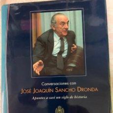 Libros de segunda mano: CONVERSACIONES CON JOSÉ JOAQUÍN SANCHO DRONDA. Lote 263082085