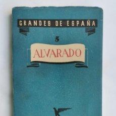 Libros de segunda mano: ALVARADO CAPITANES GRANDES DE ESPAÑA. Lote 263176550
