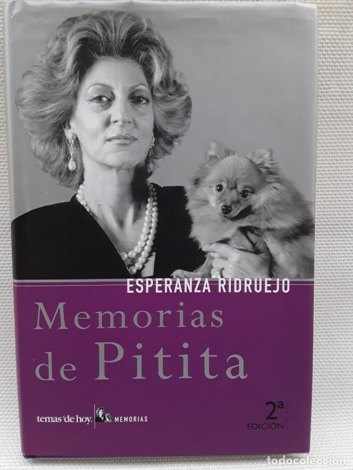ESPERANZA RIDRUEJO - MEMORIAS DE PITITA (TEMAS DE HOY, 2002) SEGUNDA EDICIÓN (Libros de Segunda Mano - Biografías)