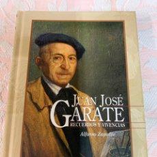 Libros de segunda mano: JUAN JOSÉ GARATE RECUERDOS Y VIVENCIAS. Lote 263184550