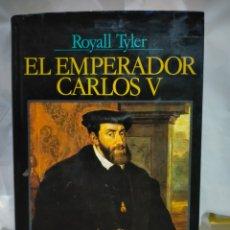Libros de segunda mano: ROYALL TYLER. EL EMPERADOR CARLOS V .EDITORIAL JUVENTUD. Lote 263204620