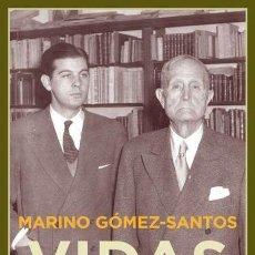 Libros de segunda mano: VIDAS CONTADAS.MARINO GÓMEZ-SANTOS.-NUEVO. Lote 263205560