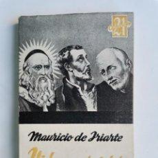 Libros de segunda mano: VIDA Y CARÁCTER MAURICIO DE IRIARTE RAMÓN LLULL FRANCISCO JAVIER SUÁREZ. Lote 263206535