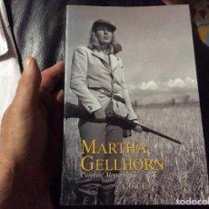 Libros de segunda mano: MARTHA GELLHORN . UNA VIDA . AUTOR : MOOREHEAD, CAROLINE. Lote 263209220
