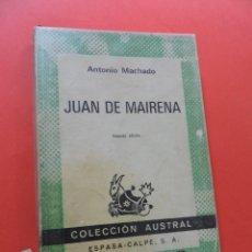 Libros de segunda mano: JUAN DE MAIRENA. MACHADO, ANTONIO. 2ª ED. ESPASA CALPE COLECCIÓN AUSTRAL 1976. Lote 263262540