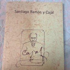 Libros de segunda mano: SANTIAGO RAMÓN Y CAJAL, DIPUTACIÓN DE ZARAGOZA. Lote 263363455