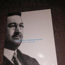 Libros de segunda mano: DIPUTAT RIU, UN PALLARÈS VISIONARI SORT 1871 – MADRID 1928 CATÀLEG EXPOSICIÓ. Lote 263602550