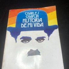 Libros de segunda mano: HISTORIA DE MI VIDA. CHARLES CHAPLIN. TAURUS 1965. ILUSTRADO. Lote 263952200