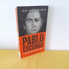 Libros de segunda mano: JUAN PABLO ESCOBAR - PABLO ESCOBAR, LO QUE MI PADRE ME CONTÓ - PENÍNSULA HUELLAS 2017. Lote 264244584