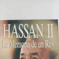 Libros de segunda mano: HASSAN II. LA MEMORIA DE UN REY. ERIC LAURENT.. Lote 264525064