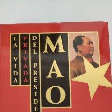 Libros de segunda mano: LA VIDA PRIVADA DEL PRESIDENTE MAO. DOCTOR LI ZHISUI. Lote 264525839