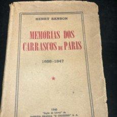 Libros de segunda mano: MEMÓRIAS DOS CARRASCOS DE PARIS. HENRY SANSON. 1946 EMPRESA GRÁFICA O CRUZEIRO BRASIL. PORTUGUÉS.. Lote 265340744