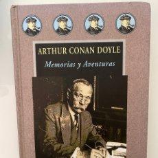 Libri di seconda mano: MEMORIAS Y AVENTURAS - CONAN DOYLE, ARTHUR. Lote 265676229