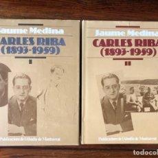 Libri di seconda mano: CARLES RIBA (1893-1959). JAUME MEDINA. 2 VOLÚMENES. PUBLICACIONS LABADIA DE MONTSERRAT.. Lote 265836659