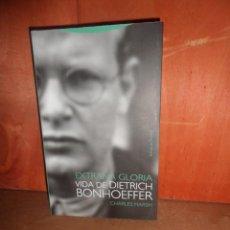 Livros em segunda mão: EXTRAÑA GLORIA VIDA DE DIETRICH BONHOEFFER - CHARLES MARSH - DISPONGO DE MAS LIBROS. Lote 266503313