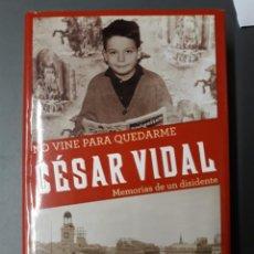 Livros em segunda mão: VIDAL, CÉSAR. NO VINE PARA QUEDARME. MEMORIAS DE UN DISIDENTE. Lote 266506973