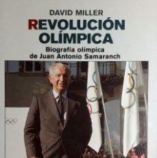 Libri di seconda mano: REVOLUCIÓN OLÍMPICA : BIOGRAFÍA OLÍMPICA DE JUAN ANTONIO SAMARANCH / DAVID MILLER. PENÍNSULA, 1992.. Lote 266554613