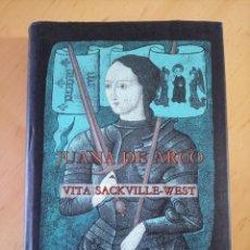 Libros de segunda mano: VITA SACKVILLE-WEST JUANA DE ARCO. Lote 266738903