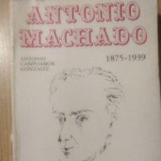 Livros em segunda mão: ANTONIO MACHADO 1875-1939 ** ANTONIO CAMPOAMOR GONZALEZ. Lote 266983324