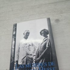 Livres d'occasion: LAS MUJERES DE HERMANN HESSE - BÄRBEL REETZ. Lote 267182849