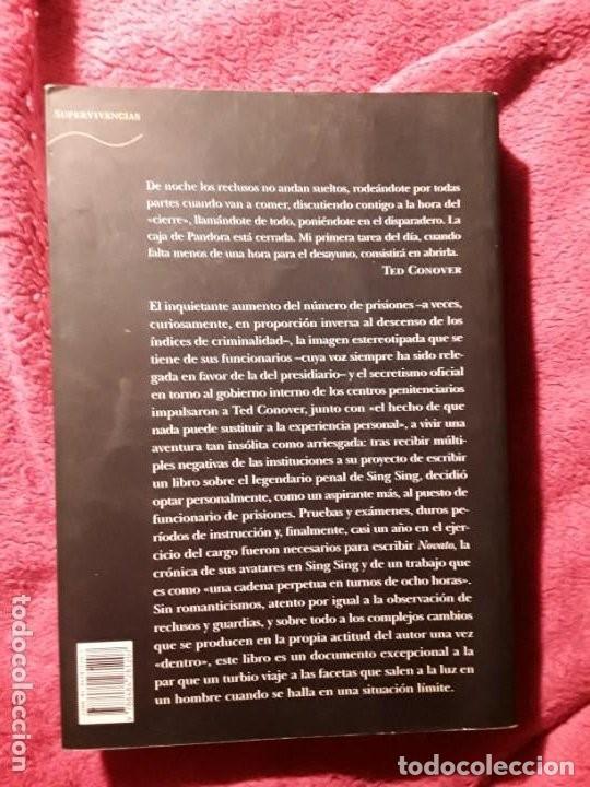 Libros de segunda mano: Novato (Guardia en Sing Sing), de Ted Conover. Finalista Premio Pulitzer. No ficción. - Foto 2 - 268709684