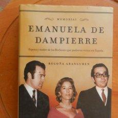 Libros de segunda mano: EMANUELA DE DAMPIERRE - MEMORIAS - BEGOÑA ARANGUREN - LA ESFERA DE LOS LIBROS 2003.. Lote 268990254