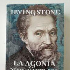 Libros de segunda mano: LA AGONÍA Y EL ÉXTASIS - IRVING STONE - ED. BOOKET ARGENTINA 2010. Lote 269012839