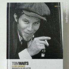 Libros de segunda mano: TOM WAITS. LA COZ CANTANTE. BIOGRAFÍA EN DOS ACTOS (DESCATALOGADO)- BARNEY HOSKYNS -ED.GLOBAL RHYTHM. Lote 269013224