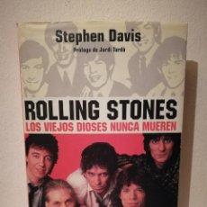 Libros de segunda mano: LIBRO - ROLLING STONES LOS VIEJOS DIOSES NUNCA MUEREN - BIOGRAFIA - STEPHEN DAVIS - ROCK. Lote 269015314