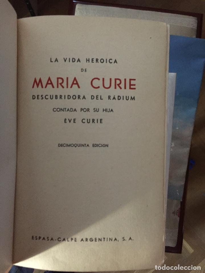Libros de segunda mano: LA VIDA HEROICA DE MARÍA CURIE, ESPASA-CALPE ARGENTINA DE 1944 - Foto 2 - 269048213