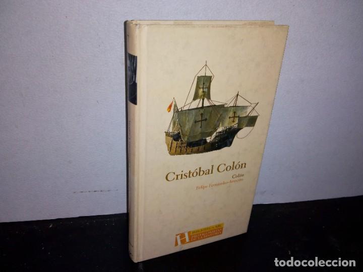 25- CRISTÓBAL COLÓN - FELIPE FERNÁNDEZ-ARMESTO (Libros de Segunda Mano - Biografías)