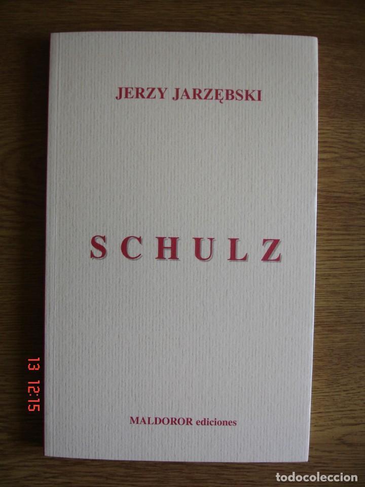 SCHULZ - JERZY JARZEBSKI - MALDOROR EDICIONES, 2003 - 1ª EDICIÓN - MUY BUEN ESTADO (Libros de Segunda Mano - Biografías)