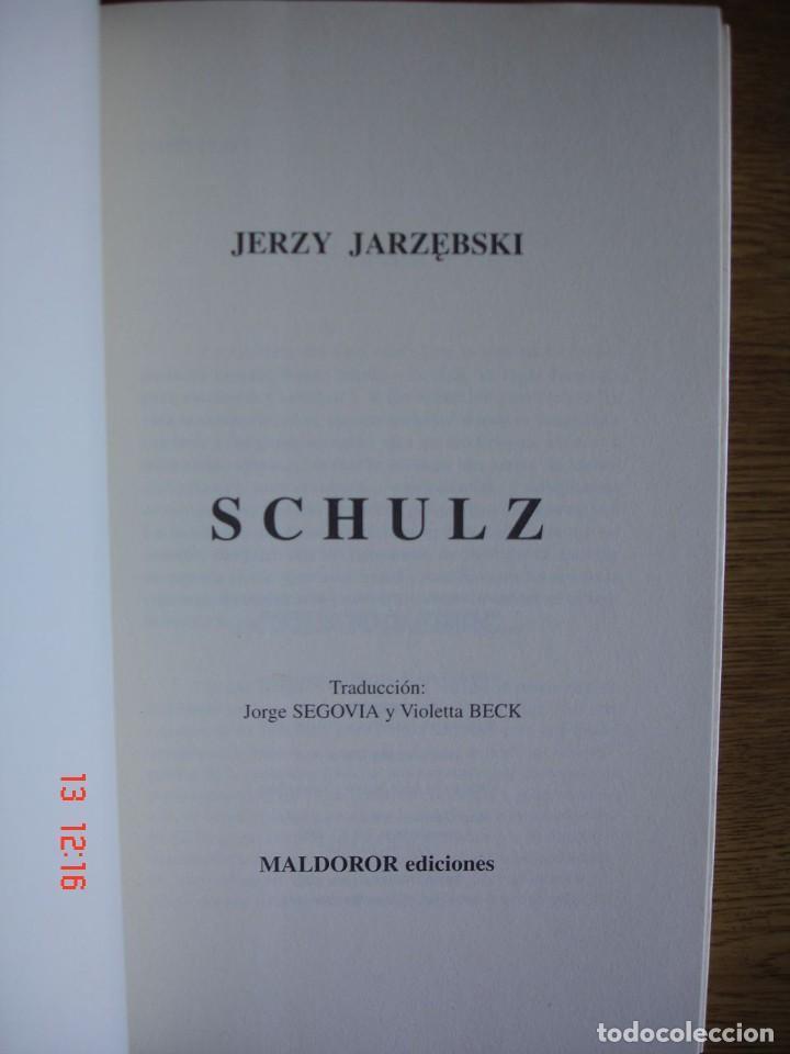 Libros de segunda mano: SCHULZ - JERZY JARZEBSKI - MALDOROR EDICIONES, 2003 - 1ª EDICIÓN - MUY BUEN ESTADO - Foto 3 - 269073523