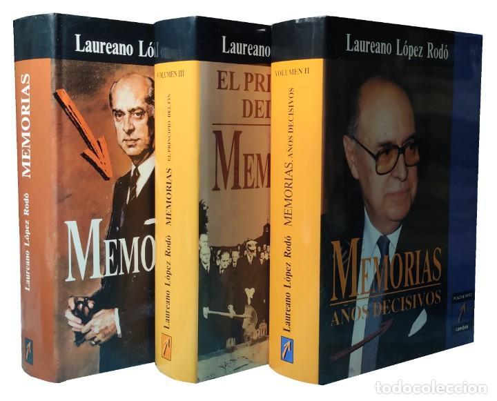 MEMORIAS. AÑOS DECISIVOS. EL PRINCIPIO DEL FIN / LAUREANO LÓPEZ RODÓ. DEDICATORIA DEL AUTOR (3 VOL.) (Libros de Segunda Mano - Biografías)