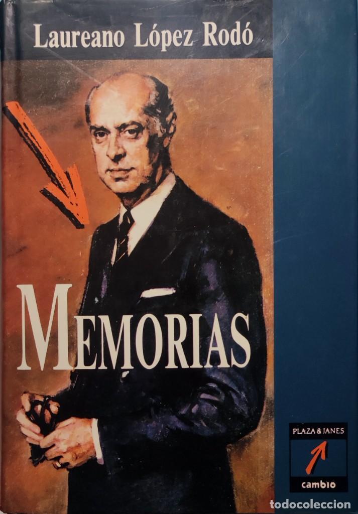 Libros de segunda mano: MEMORIAS. AÑOS DECISIVOS. EL PRINCIPIO DEL FIN / LAUREANO LÓPEZ RODÓ. DEDICATORIA DEL AUTOR (3 VOL.) - Foto 2 - 269078733