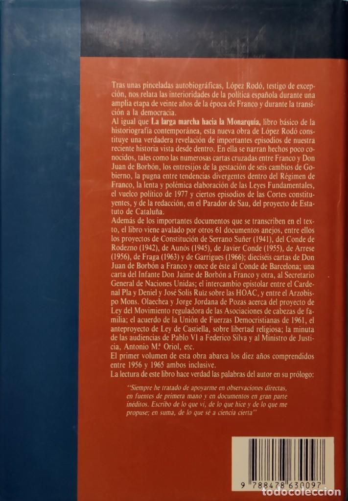 Libros de segunda mano: MEMORIAS. AÑOS DECISIVOS. EL PRINCIPIO DEL FIN / LAUREANO LÓPEZ RODÓ. DEDICATORIA DEL AUTOR (3 VOL.) - Foto 5 - 269078733