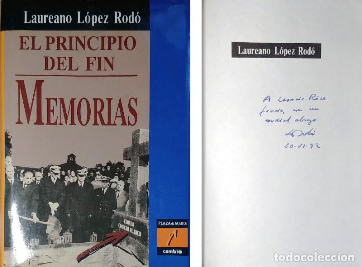 Libros de segunda mano: MEMORIAS. AÑOS DECISIVOS. EL PRINCIPIO DEL FIN / LAUREANO LÓPEZ RODÓ. DEDICATORIA DEL AUTOR (3 VOL.) - Foto 13 - 269078733