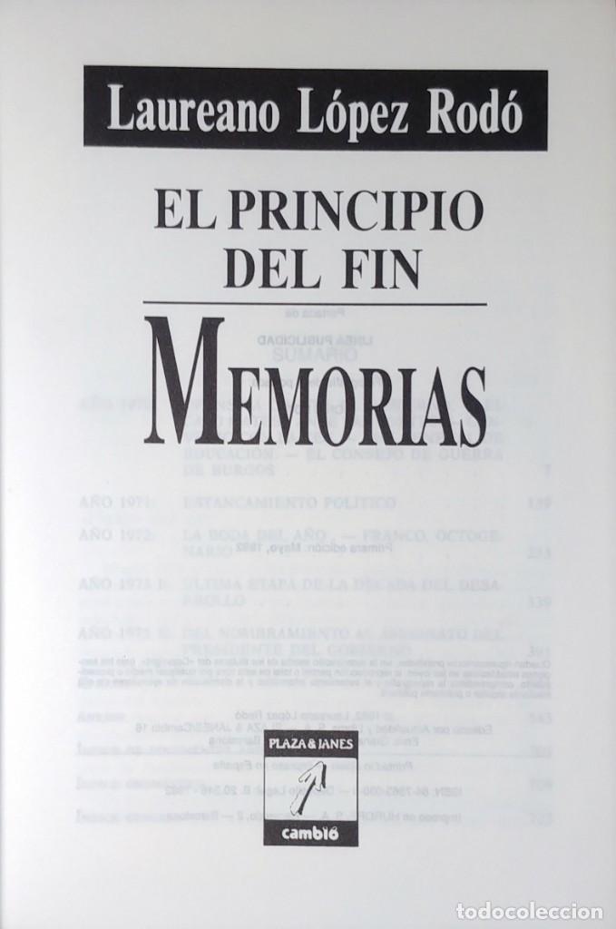 Libros de segunda mano: MEMORIAS. AÑOS DECISIVOS. EL PRINCIPIO DEL FIN / LAUREANO LÓPEZ RODÓ. DEDICATORIA DEL AUTOR (3 VOL.) - Foto 14 - 269078733