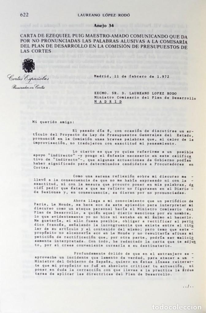 Libros de segunda mano: MEMORIAS. AÑOS DECISIVOS. EL PRINCIPIO DEL FIN / LAUREANO LÓPEZ RODÓ. DEDICATORIA DEL AUTOR (3 VOL.) - Foto 17 - 269078733
